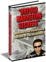 Untold Marketing Secrets Full Latest Version